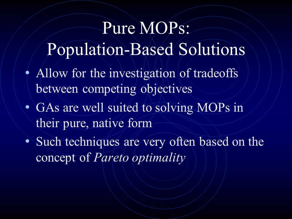 Pure MOPs: Population-Based Solutions