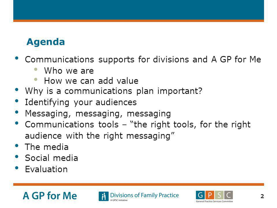 Agenda Communications supports for divisions and A GP for Me