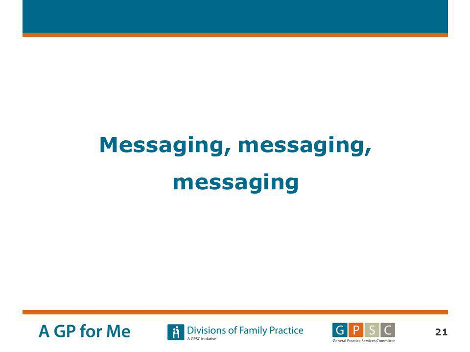 Messaging, messaging, messaging