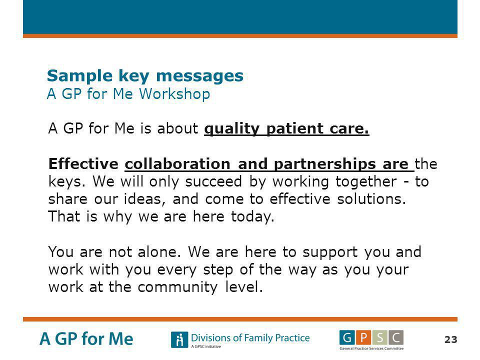 Sample key messages A GP for Me Workshop