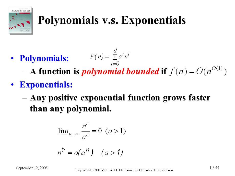 Polynomials v.s. Exponentials