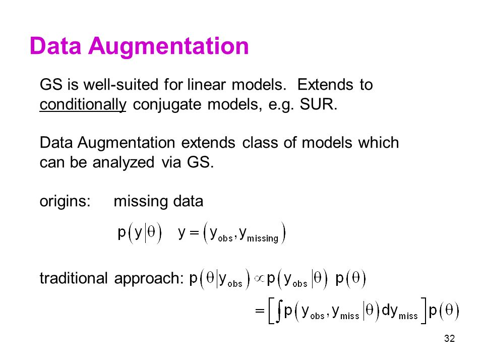 Data Augmentation GS is well-suited for linear models. Extends to
