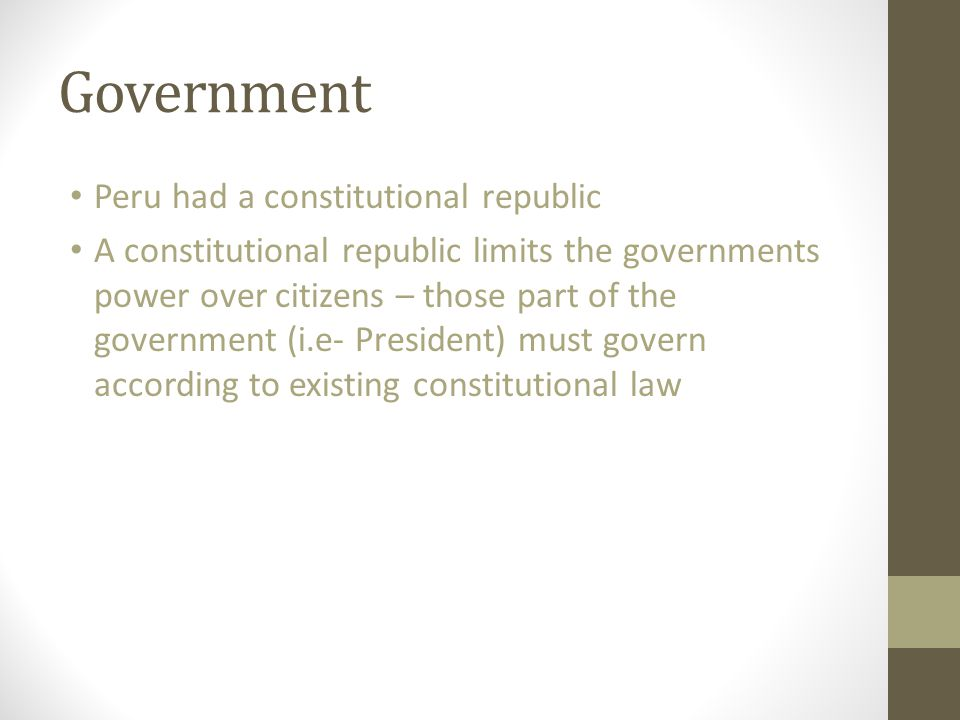 Government Peru had a constitutional republic