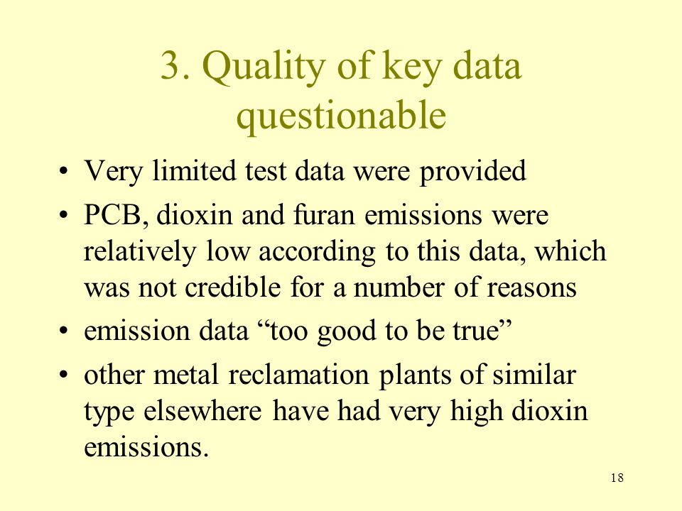 3. Quality of key data questionable