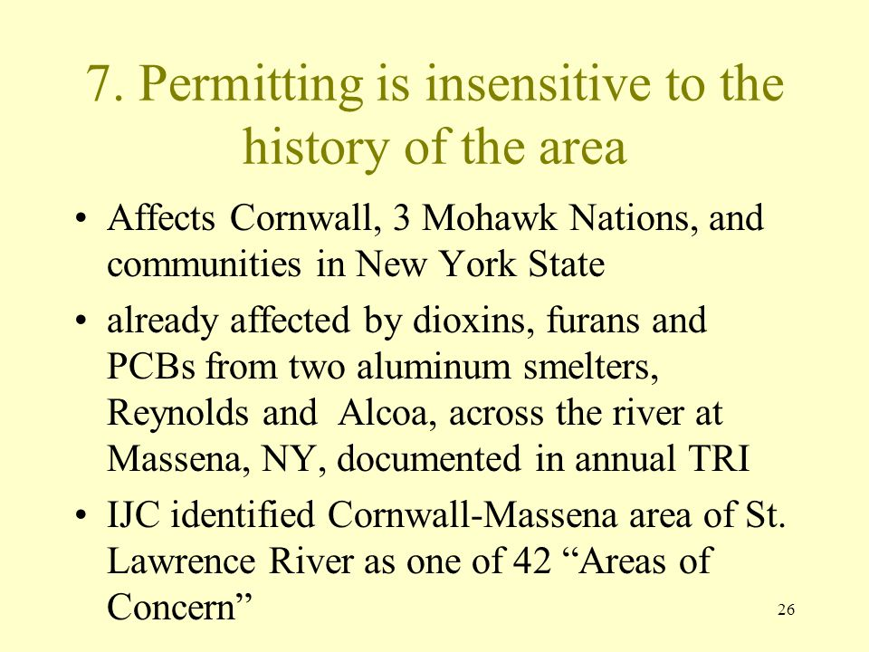 7. Permitting is insensitive to the history of the area