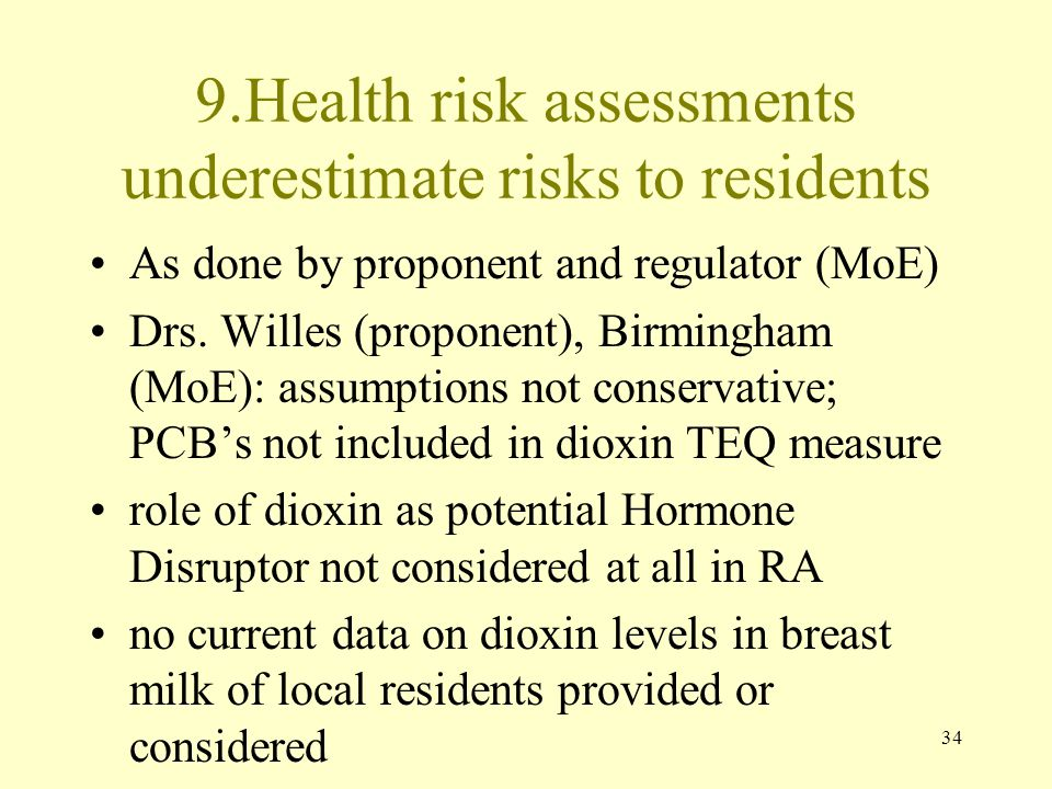 9.Health risk assessments underestimate risks to residents