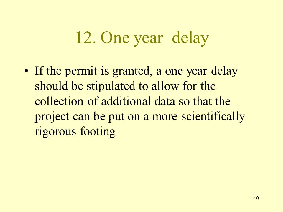 12. One year delay