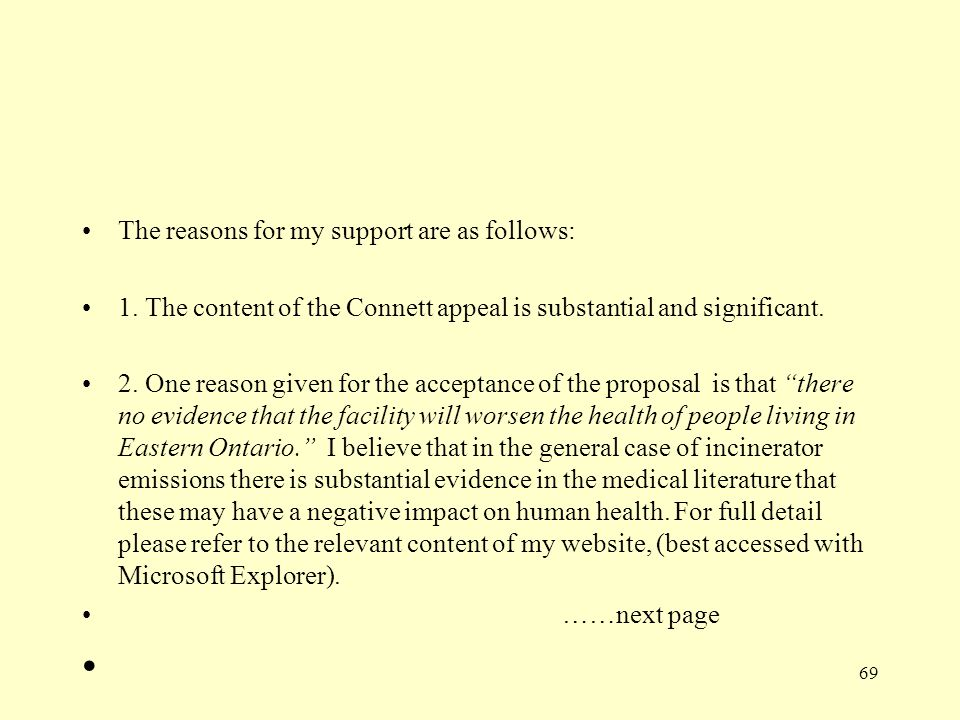 The reasons for my support are as follows: