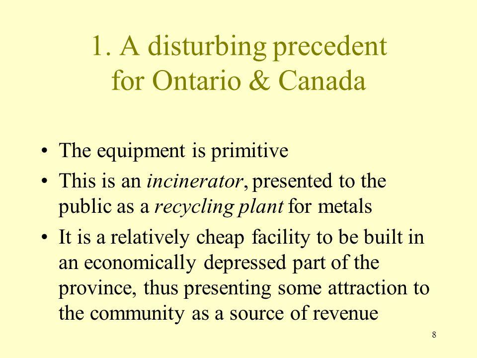 1. A disturbing precedent for Ontario & Canada