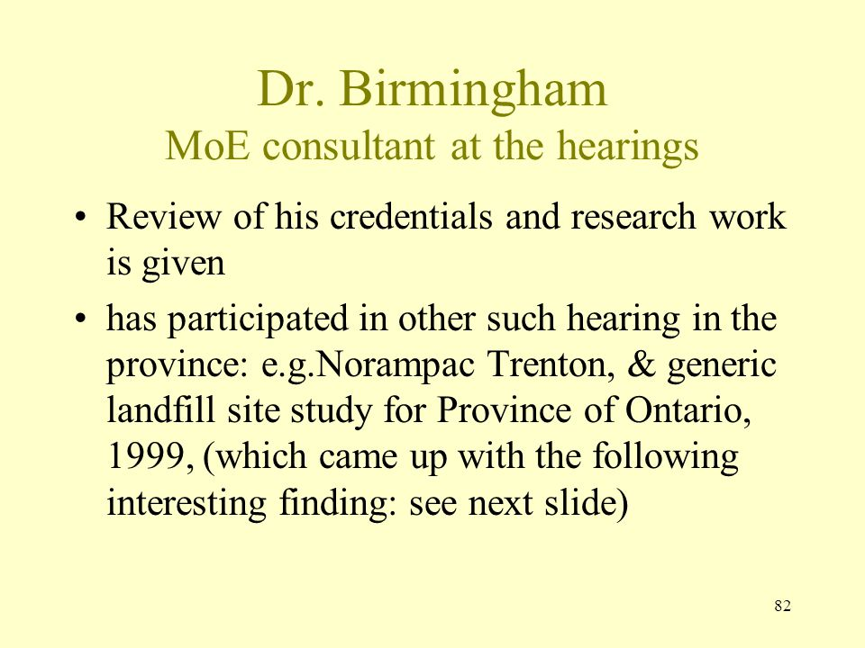 Dr. Birmingham MoE consultant at the hearings