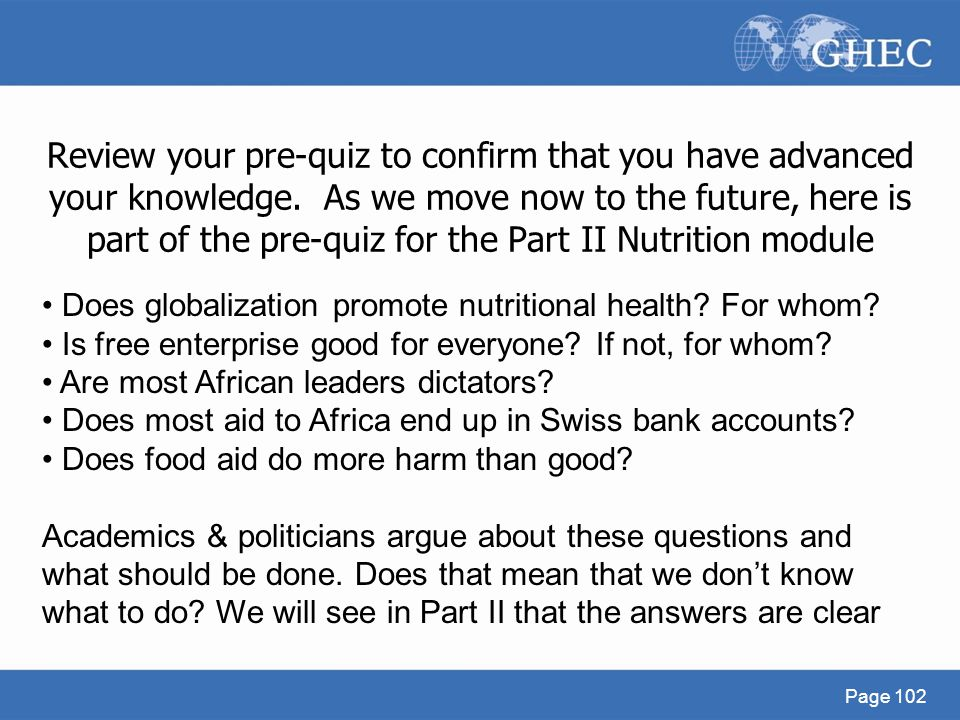 Review your pre-quiz to confirm that you have advanced your knowledge