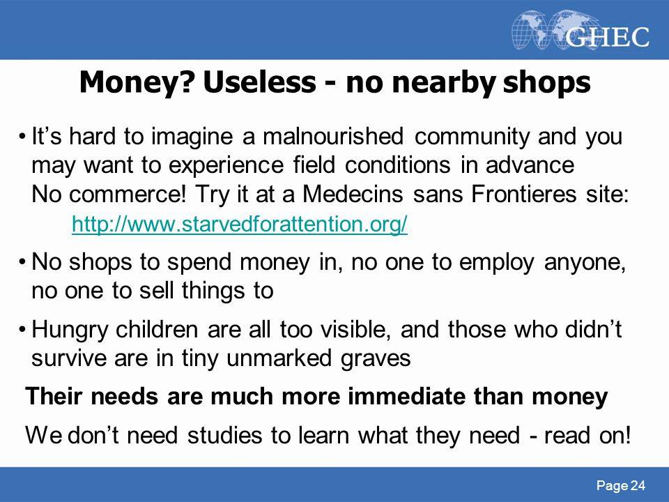 Money Useless - no nearby shops