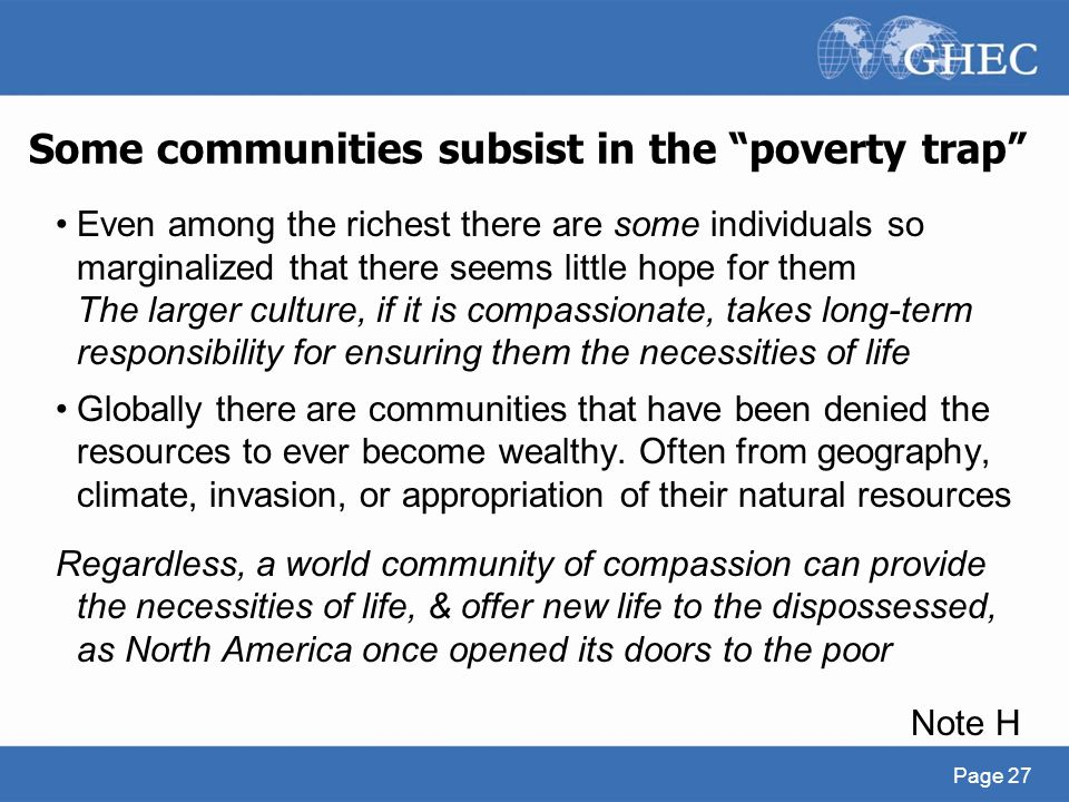 Some communities subsist in the poverty trap
