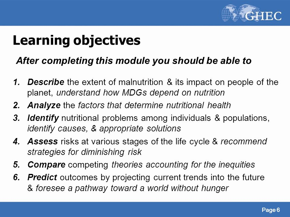 Learning objectives After completing this module you should be able to