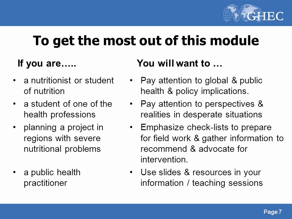 To get the most out of this module