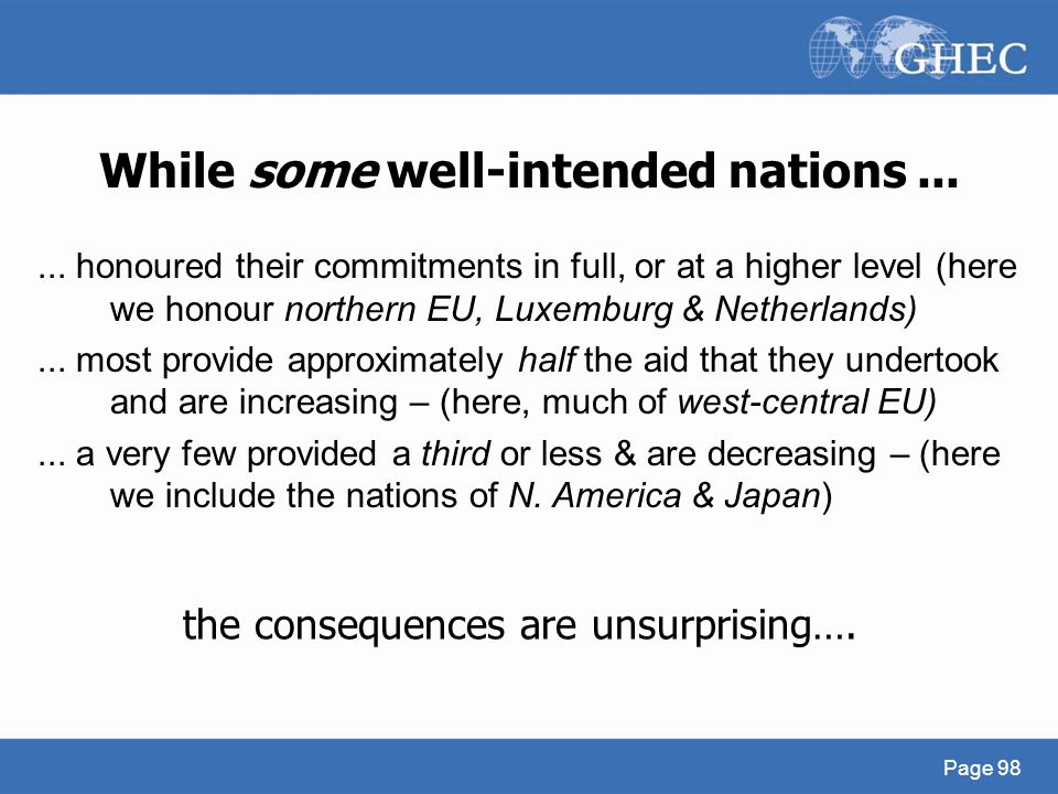 While some well-intended nations ...
