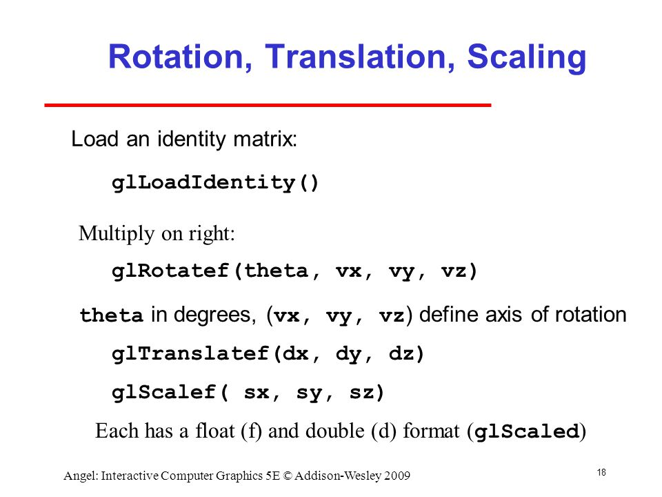 Rotation, Translation, Scaling