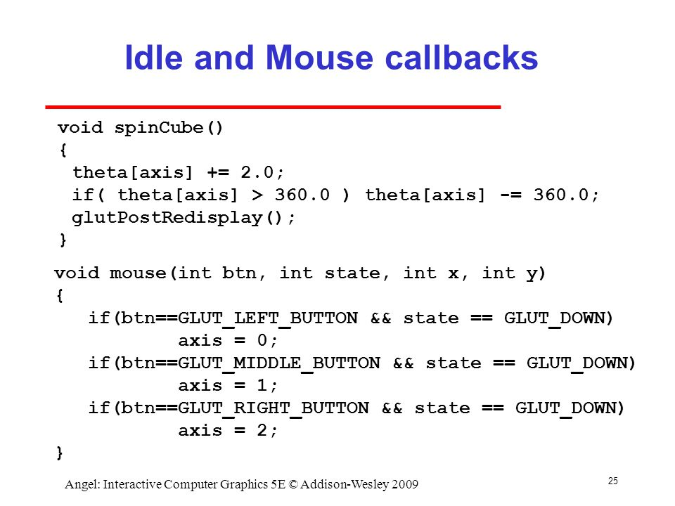 Idle and Mouse callbacks