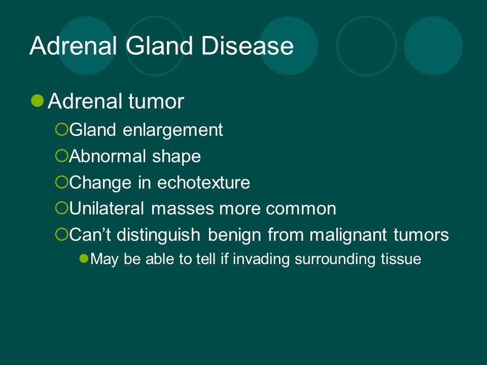 Adrenal Gland Disease Adrenal tumor Gland enlargement Abnormal shape