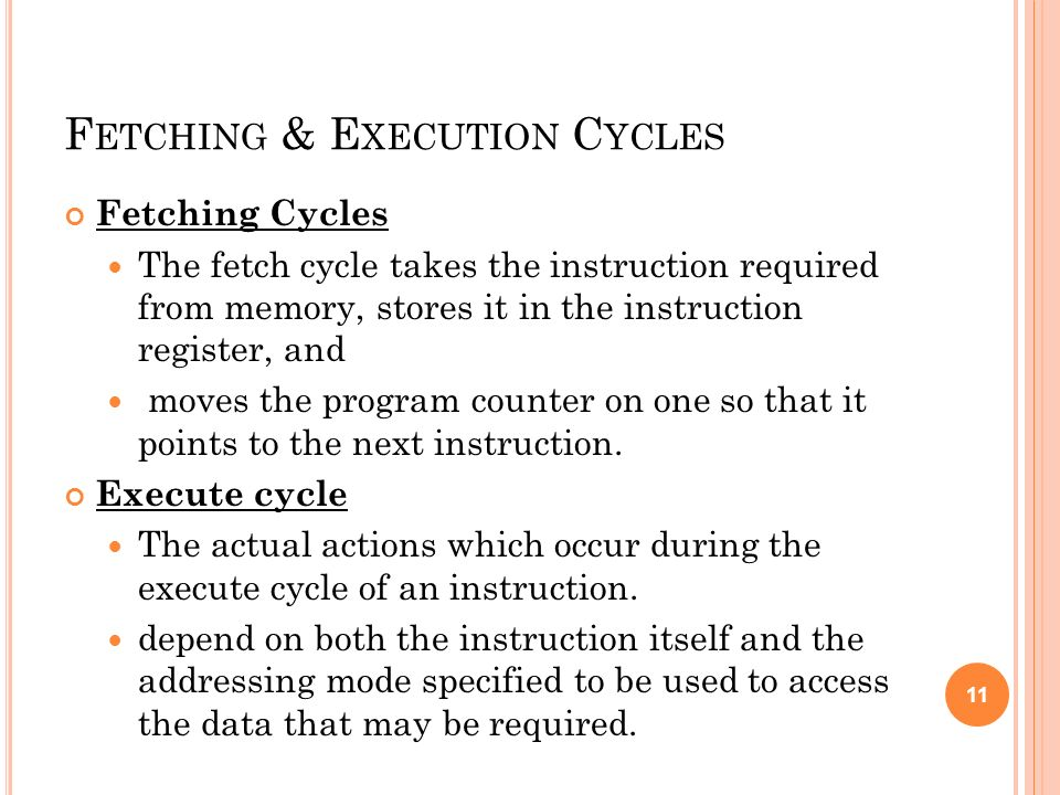 Fetching & Execution Cycles