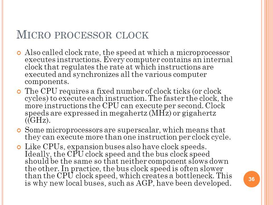 Micro processor clock