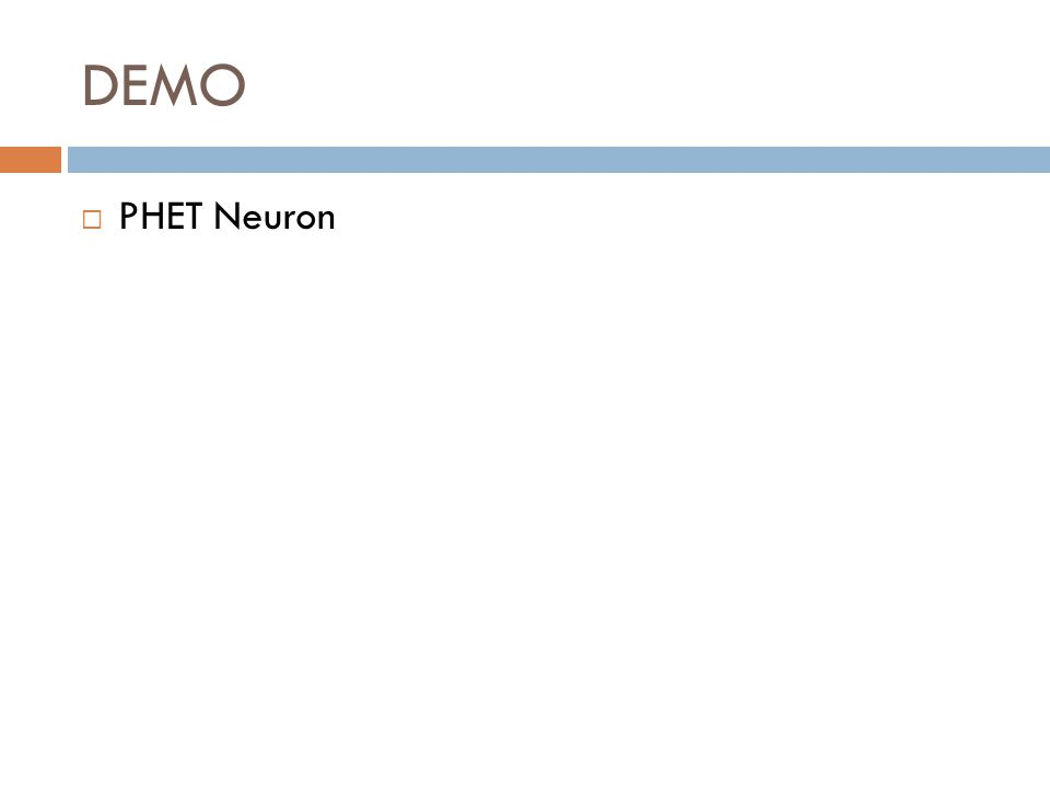 DEMO PHET Neuron