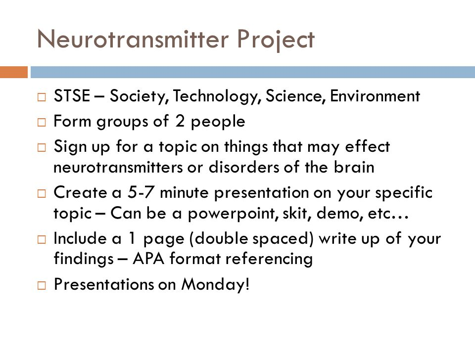 Neurotransmitter Project