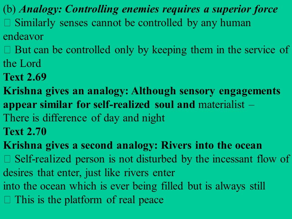 (b) Analogy: Controlling enemies requires a superior force