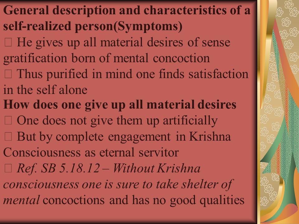 General description and characteristics of a self-realized person(Symptoms)