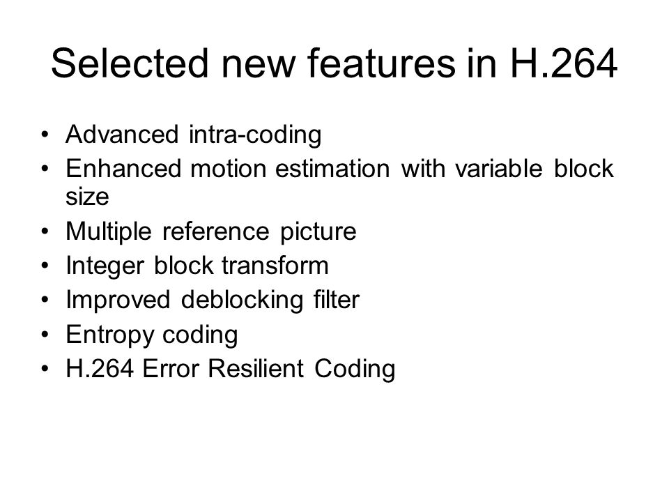 Selected new features in H.264