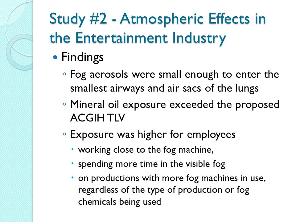 Study #2 - Atmospheric Effects in the Entertainment Industry