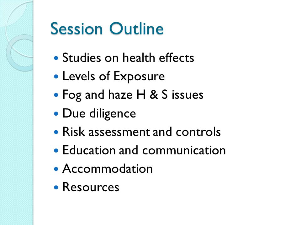 Session Outline Studies on health effects Levels of Exposure