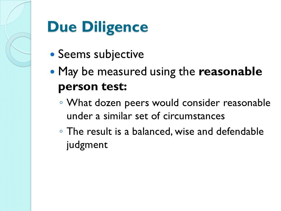 Due Diligence Seems subjective