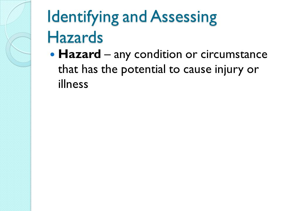 Identifying and Assessing Hazards