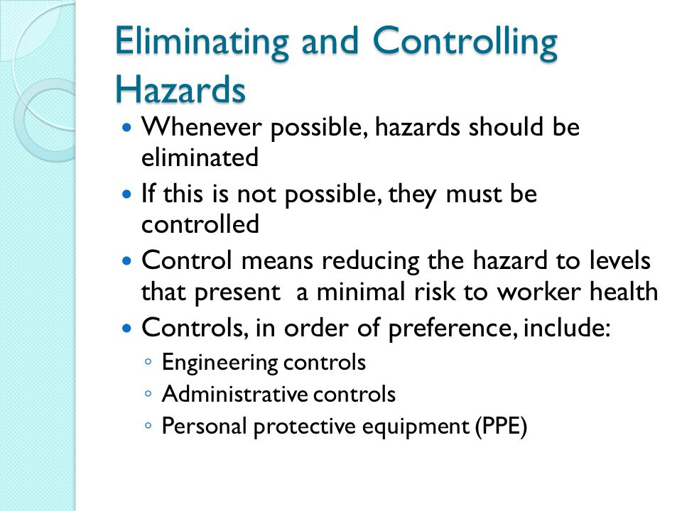 Eliminating and Controlling Hazards