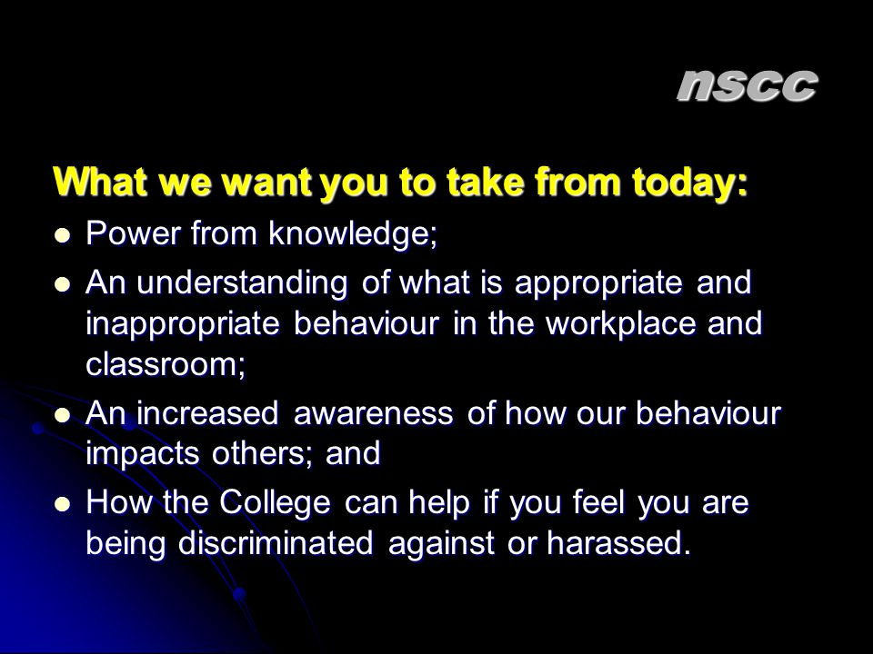 nscc What we want you to take from today: Power from knowledge;