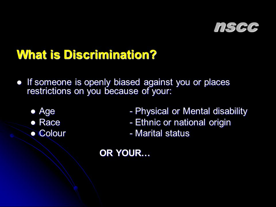 nscc What is Discrimination