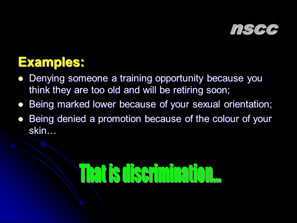That is discrimination...