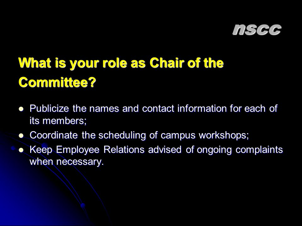 nscc What is your role as Chair of the Committee
