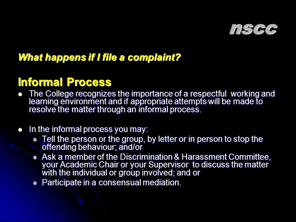 nscc Informal Process What happens if I file a complaint