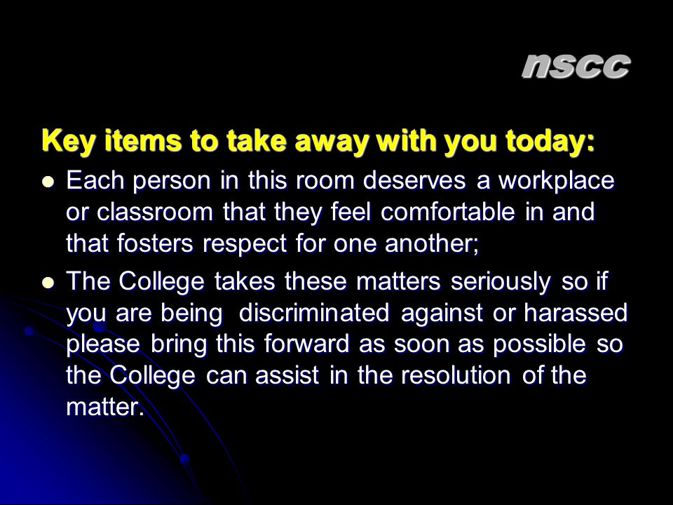 nscc Key items to take away with you today: