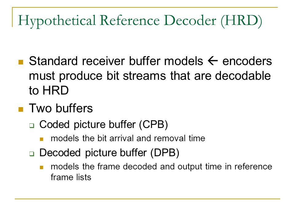 Hypothetical Reference Decoder (HRD)