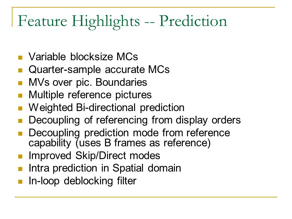 Feature Highlights -- Prediction