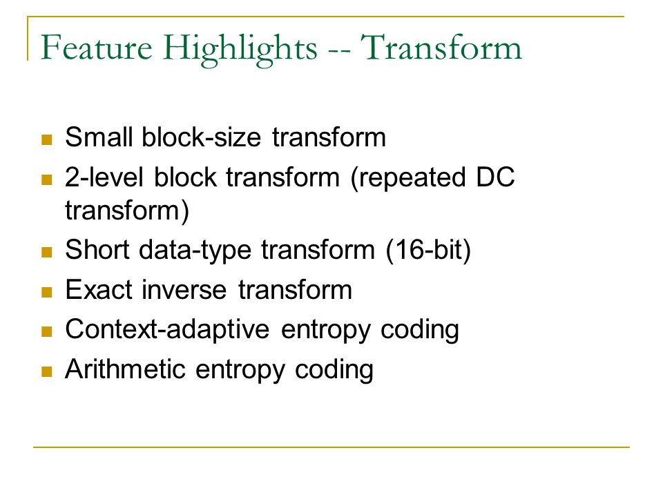Feature Highlights -- Transform