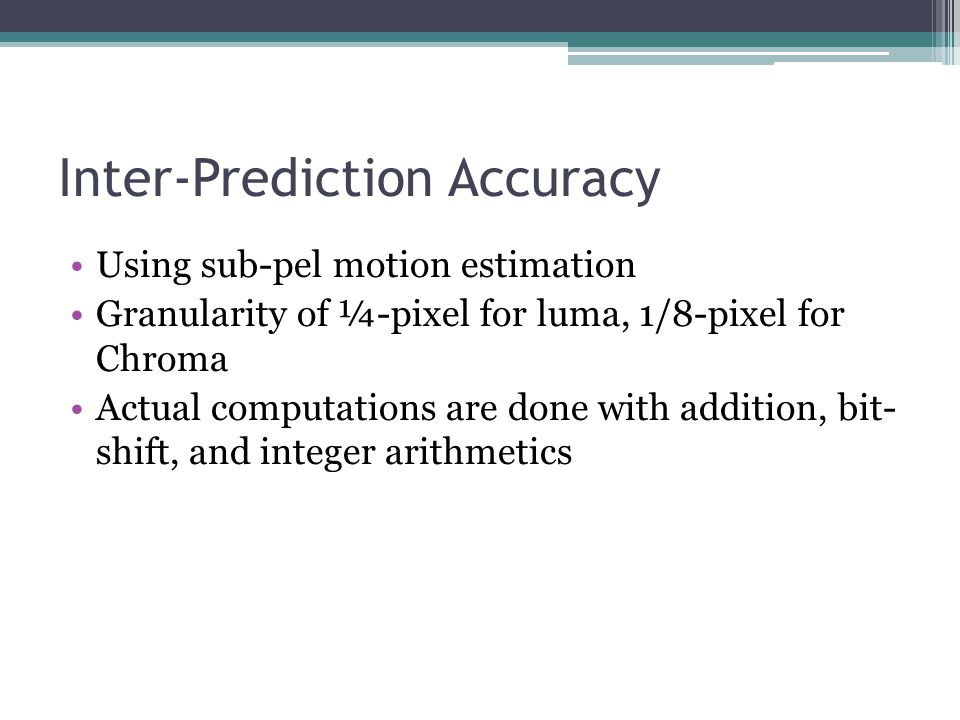 Inter-Prediction Accuracy