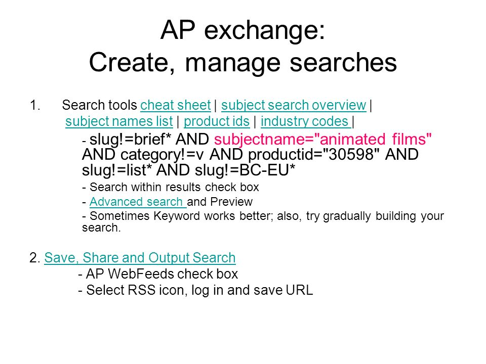 AP exchange: Create, manage searches