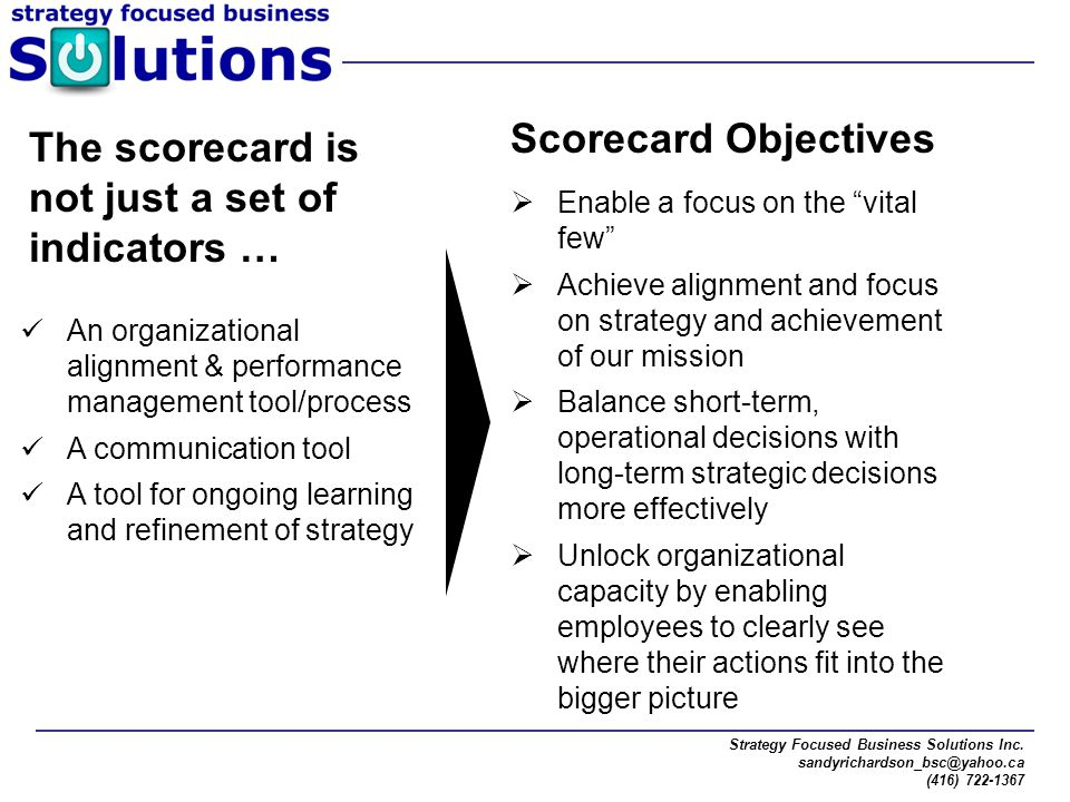 The scorecard is not just a set of indicators …