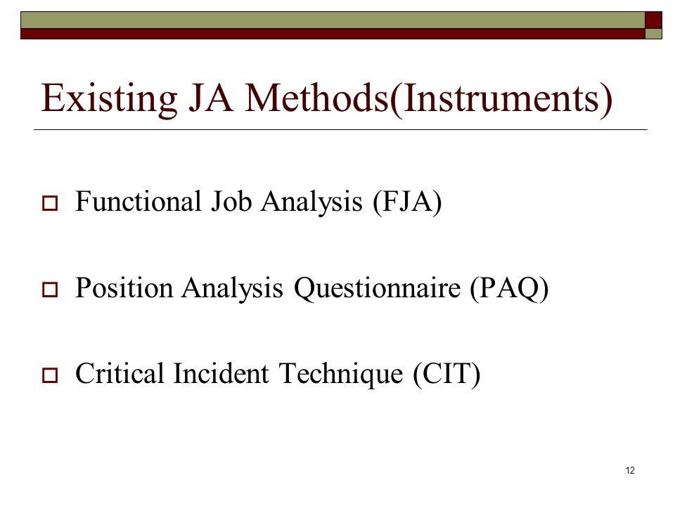 Existing JA Methods(Instruments)