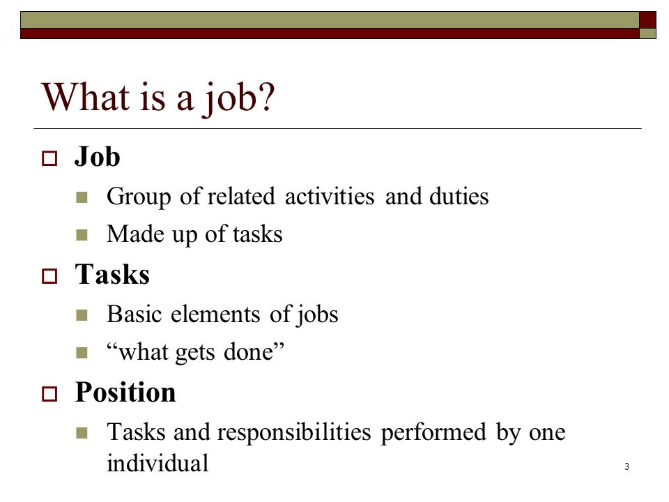 What is a job Job Tasks Position