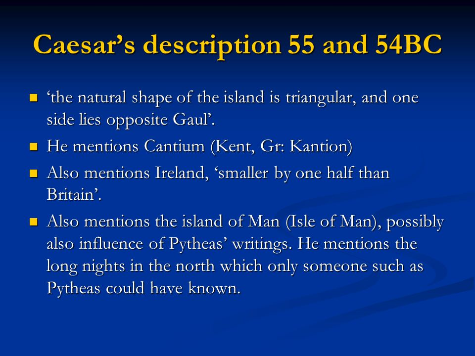 Caesar's description 55 and 54BC
